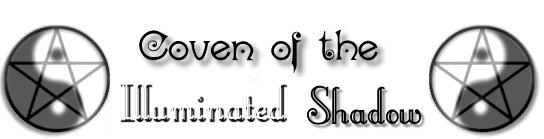 COVEN OF THE ILLUMINATD SHADOW